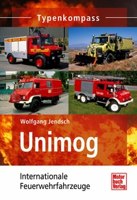 Unimog - Internationale Feuerwehrfahrzeuge