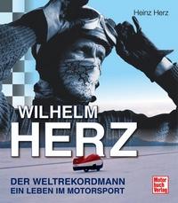Wilhelm Herz - Der Weltrekordmann