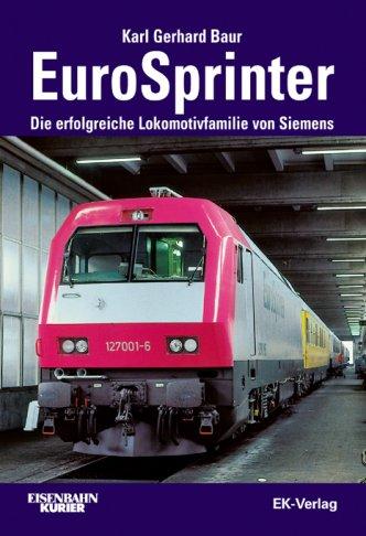 EuroSprinter - Die erfolgreiche Lokomotivfamilie von Siemens