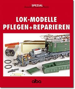 Lokmodelle pflegen und reparieren