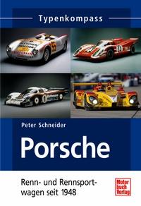 Porsche - Renn & Sportwagen seit 1948