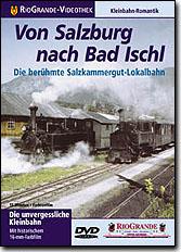 Von Salzburg nach Bad Ischl - Die berühmte Salzkammergut-Bahn