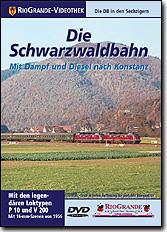 Die Schwarzwaldbahn - Mit Dampf und Diesel nach Konstanz