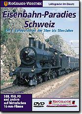 Eisenbahn-Paradies Schweiz - Teil 1: Raritäten der 30er bis 50er