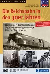 Die Reichsbahn in den 30er-Jahren