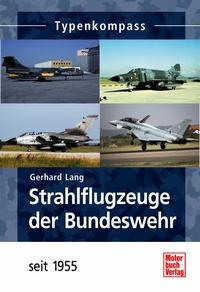 Strahlflugzeuge der Bundeswehr - seit 1955