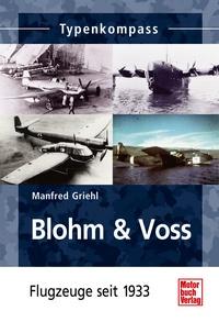 Blohm & Voss - Flugzeuge seit 1933