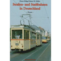 Straßen und Stadtbahnen in Deutschland Band 1
