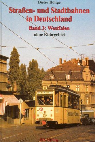 Straßen und Stadtbahnen in Deutschland Band 3