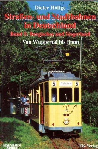 Straßen und Stadtbahnen in Deutschland Band 5