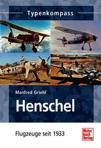 Henschel - Flugzeuge seit 1933
