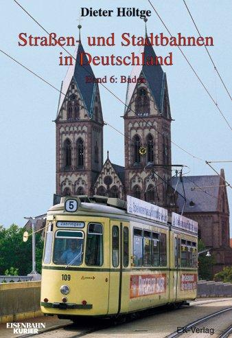 Straßen und Stadtbahnen in Deutschland Band 6