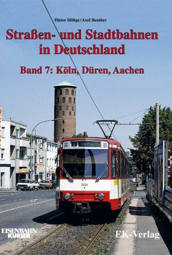 Straßen und Stadtbahnen in Deutschland Band 7