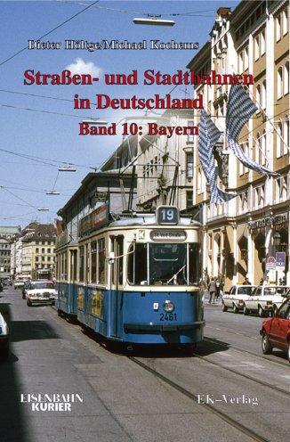 Straßen und Stadtbahnen in Deutschland Band 10