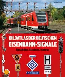 Bildatlas der deutschen Eisenbahn-Signale