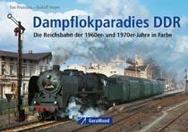 Dampflokparadies DDR - Die Reichsbahn der 60er und 70er