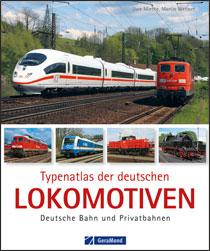 Typenatlas deutsche Lokomotiven - Deutsche Bahn und Privatbahnen