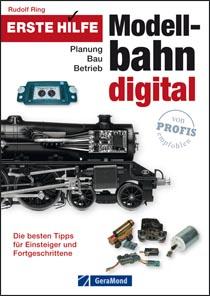 Erste Hilfe Modellbahn Digital - Planung, Bau, Betrieb
