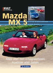 Mazda MX 5 - Alles über den erfolgreichen Roadster