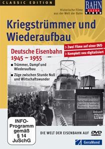 Kriegstrümmer und Wiederaufbau - 1945-1955