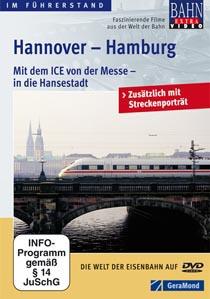 Hannover-Hamburg - Mit dem ICE von der Messe- in die Hansestadt