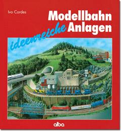 Ideenreiche Modellbahn-Anlagen