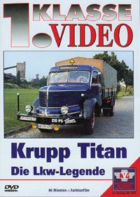 Krupp Titan, die Lkw-Legende