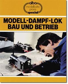Modelldampflok Bau und Betrieb