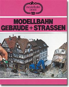 Modellbahn Gebäude und Straßen