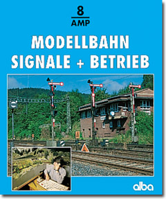 Modellbahn Signale und Betrieb