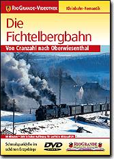 Die Fichtelbergbahn - Von Cranzahl nach Oberwiesenthal