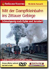 Mit der Dampfkleinbahn ins Zittauer Gebirge