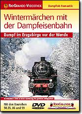 Wintermärchen mit der Dampfeisenbahn - Dampf im Erzgebirge