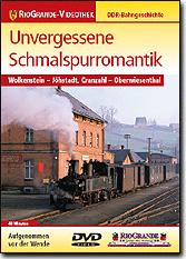 Unvergessene Schmalspurromantik - Wolkenstein/Jöhstadt, Cranzahl