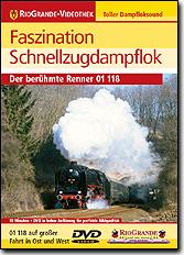 Faszination Schnellzugdampflok - Der berühmte Renner 01 118