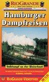 Hamburger Dampfreisen - Volldampf an der Waterkant