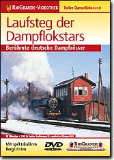 Laufsteg der Dampflokstars - Berühmte deutsche Dampfrösser