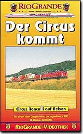 Der Circus kommt - Circus Roncalli auf Reisen