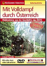 Mit Volldampf durch Österreich - Meilensteine aus der Geschichte