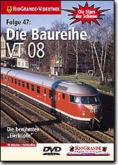Die Baureihe VT08 - Die berühmten Eierköpfe