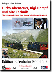 Furka-Abenteuer, Rigi-Dampf und die alte Technik