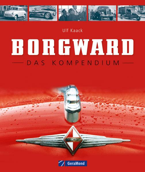 Borgward - Das Kompendium