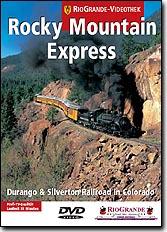 Rocky Mountain Express - Durango & Silverton Railroad in Color