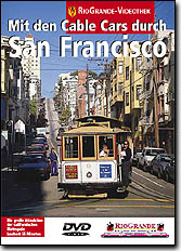 Mit den Cable Cars durch San Francisco