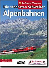 Die schönsten Schweizer Alpenbahnen