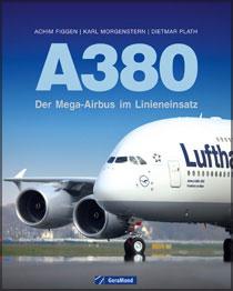 Airbus A380 - Der Mega-Airbus im Linieneinsatz