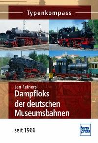 Dampfloks der deutschen Museumsbahnen - seit 1966