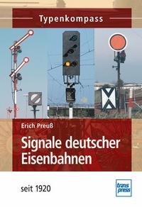 Signale deutscher Eisenbahnen - seit 1835