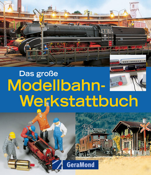 Das große Modellbahn Werkstattbuch
