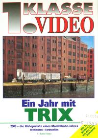Ein Jahr mit Trix 2003